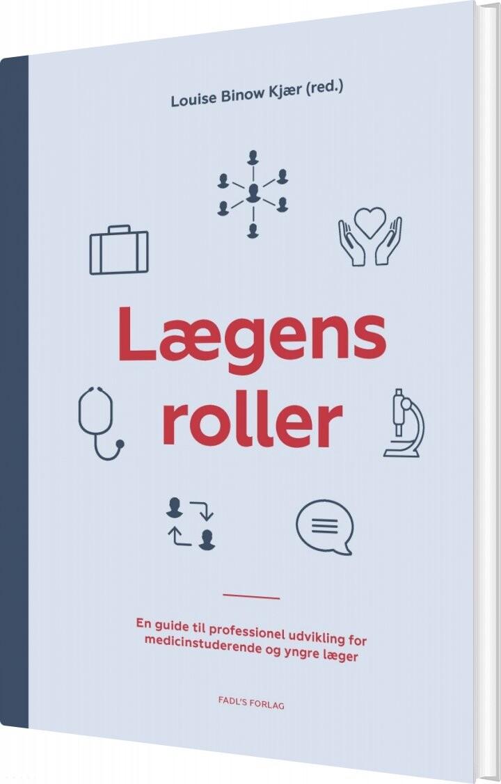 Image of   Lægens Roller - Louise Binow Kjær - Bog