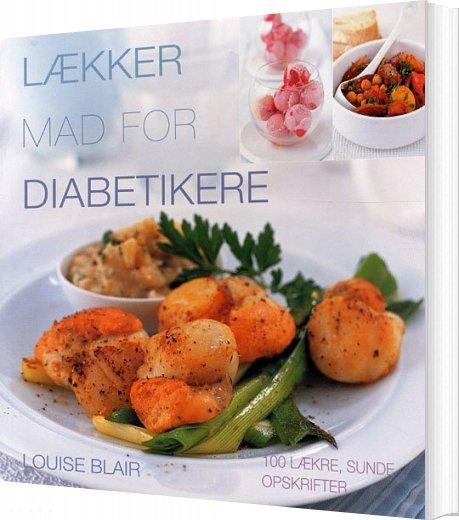 Image of   Lækker Mad For Diabetikere - Louise Blair - Bog