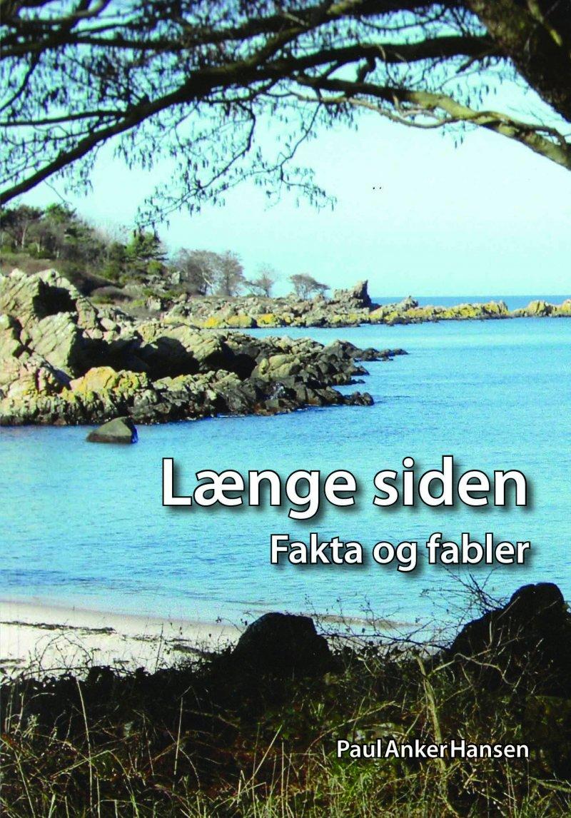 Længe Siden - Paul Anker Hansen - Bog