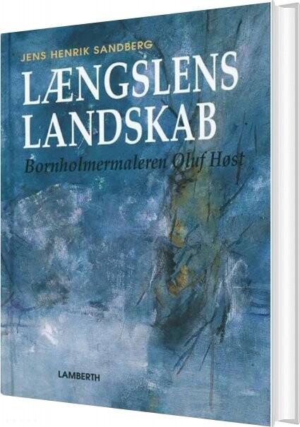 Længslens Landskab - Jens Henrik Sandberg - Bog