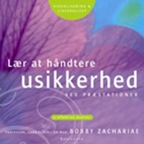 Image of   Lær At Håndtere Usikkerhed - Bobby Zachariae - Cd Lydbog