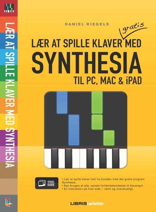 Billede af Lær At Spille Klaver Med Synthesia - Daniel Riegels - Bog