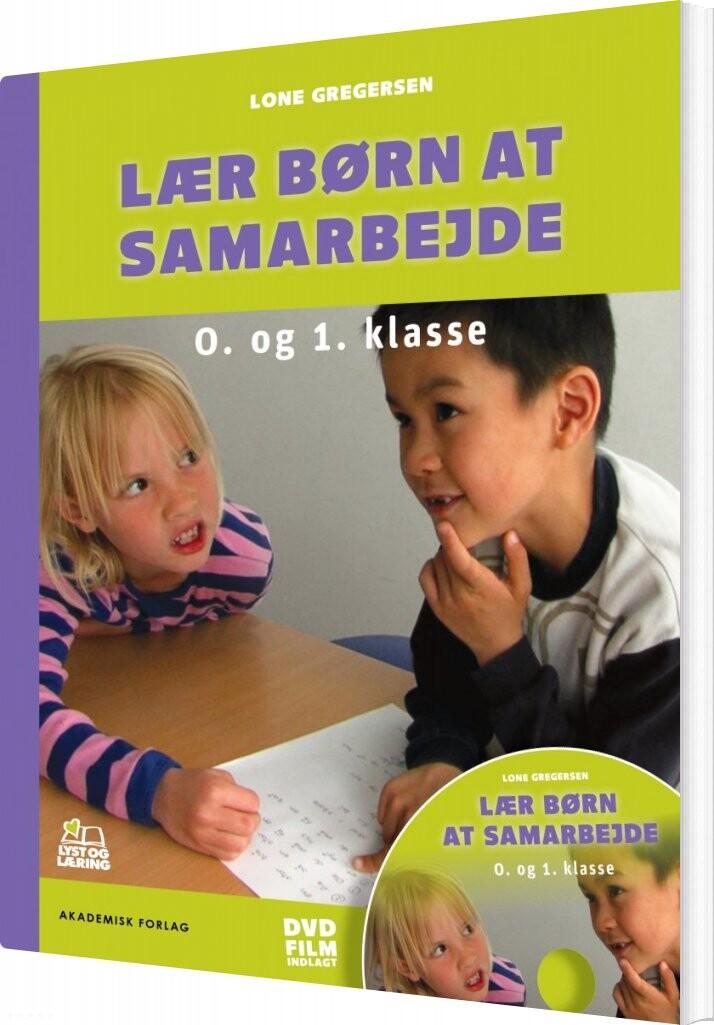 Image of   Lær Børn At Samarbejde - Lone Gregersen - Bog