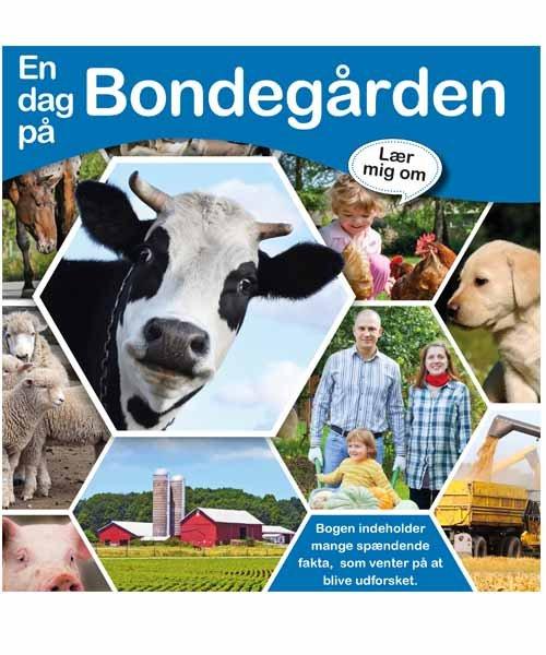 Lær Mig Om - En Dag På Bondegården - Louise Buckens - Bog