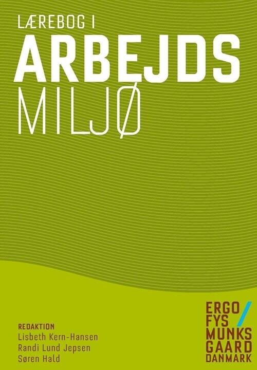 Image of   Lærebog I Arbejdsmiljø - Elsebet Frydendal Pedersen - Bog