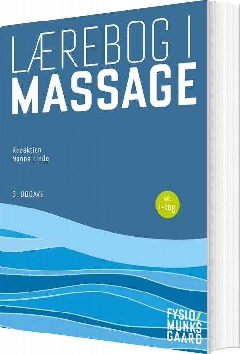 Image of   Lærebog I Massage - Bente Danneskiold-samsøe - Bog