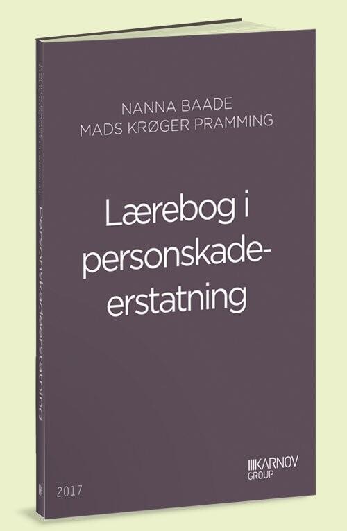 Lærebog I Personskadeerstatning - Nanna Baade - Bog