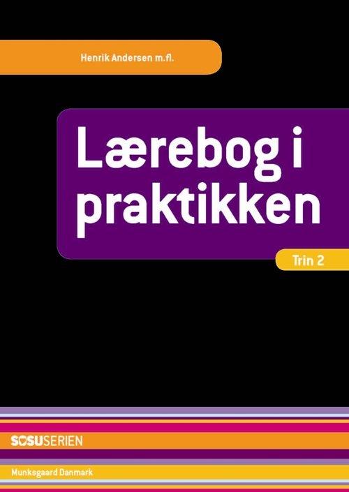 Image of   Lærebog I Praktikken - For Social- Og Sundhedsassistentelever - Henrik Andersen - Bog