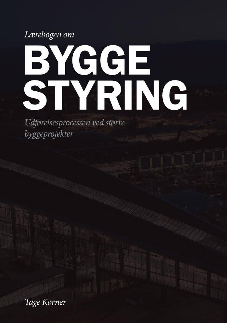Lærebogen Om Byggestyring - Tage Kørner - Bog