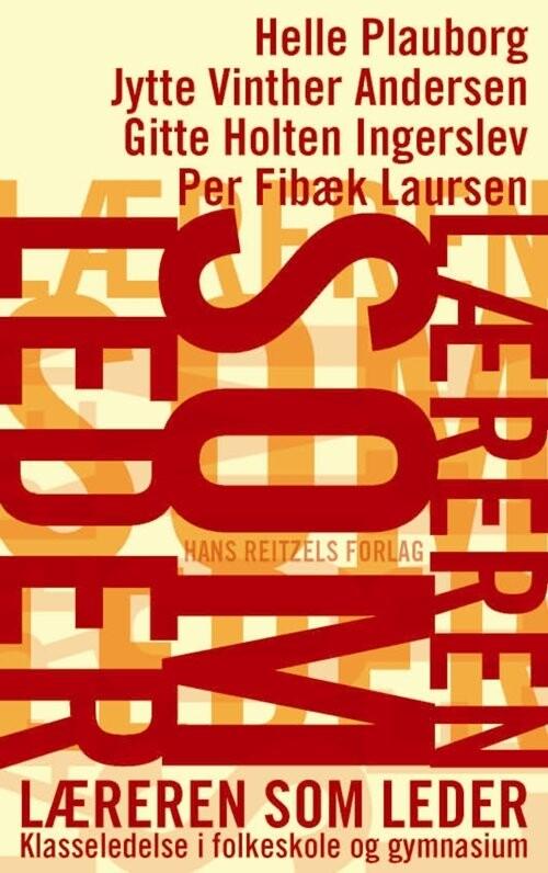 Læreren Som Leder - Per Fibæk Laursen - Bog