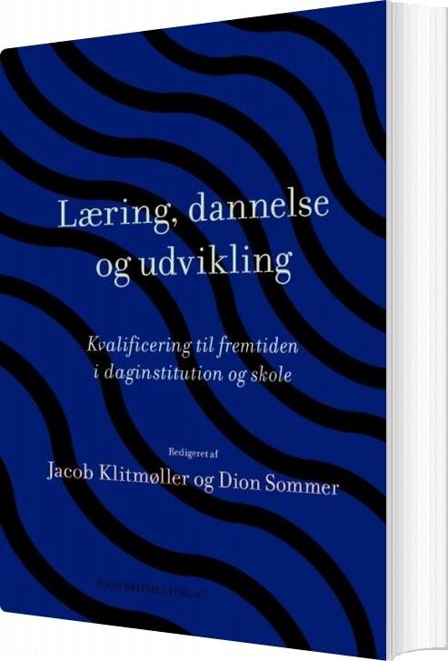 Image of   Læring, Dannelse Og Udvikling - Klaus Nielsen - Bog