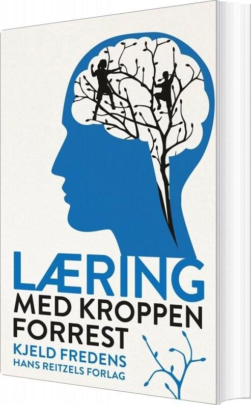 Image of   Læring Med Kroppen Forrest - Kjeld Fredens - Bog