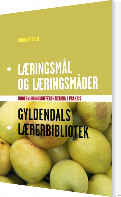 Image of   Læringsmål Og Læringsmåder - Bodil Nielsen - Bog