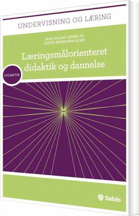 Image of   Læringsmålorienteret Didaktik Og Dannelse - Dorte østergren-olsen - Bog