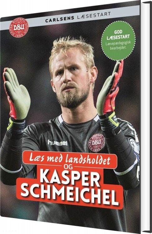 Læs Med Landsholdet Og Kasper Schmeichel - Ole Sønnichsen - Bog