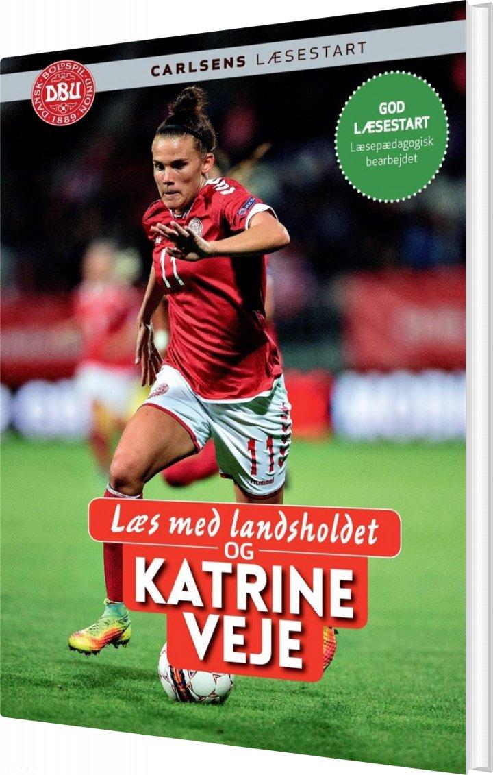 Læs Med Landsholdet Og Katrine Veje - Ole Sønnichsen - Bog