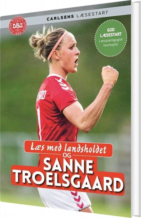 Læs Med Landsholdet Og Sanne Troelsgaard - Ole Sønnichsen - Bog