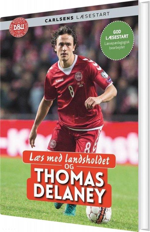 Billede af Læs Med Landsholdet - Og Thomas Delaney - Ole Sønnichsen - Bog