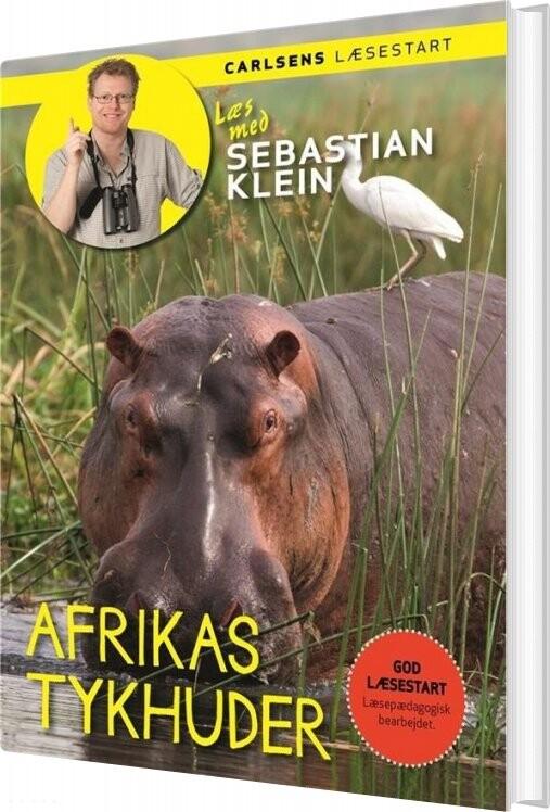 Image of   Læs Med Sebastian Klein: Afrikas Tykhuder - Sebastian Klein - Bog