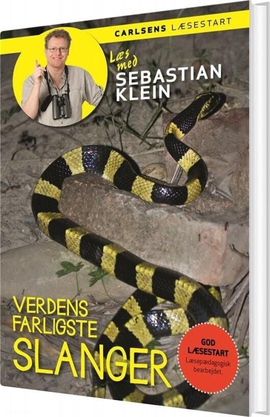 Image of   Læs Med Sebastian Klein: Verdens Farligste Slanger - Sebastian Klein - Bog