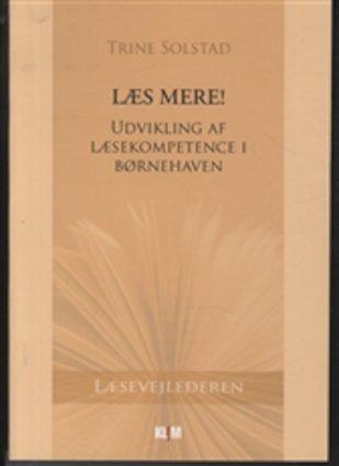 Image of   Læs Mere! - Trine Solstad - Bog