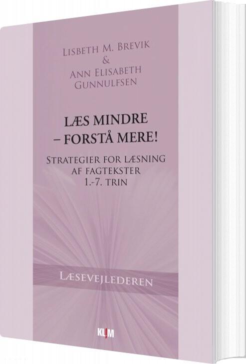 Image of   Læs Mindre - Forstå Mere! - Lisbeth M. Brevik - Bog