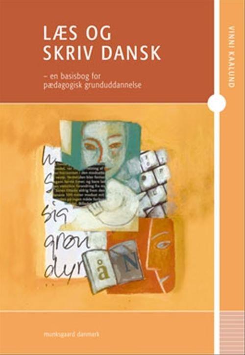 Image of   Læs Og Skriv Dansk - Vinni Kaalund - Bog