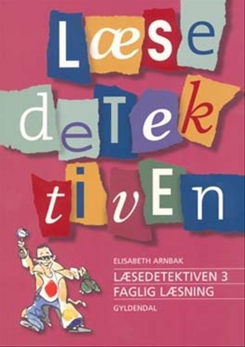 Image of   Læsedetektiven 3 - Elisabeth Arnbak - Bog