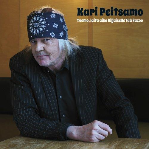 Billede af Kari Peitsamo - Laita Tuomo Aika Hiljaiselle Tää Kazoo - CD