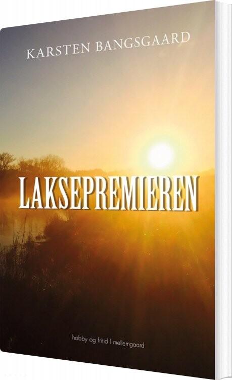 Billede af Laksepremieren - Karsten Bangsgaard - Bog