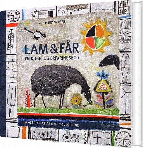 Lam & Får - En Koge- Og Erfaringsbog - Kjeld Bjørnager - Bog