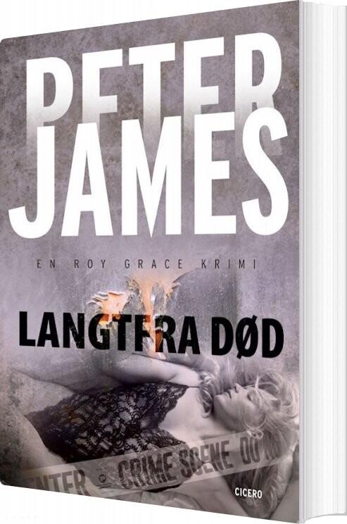 Image of   Langtfra Død - Peter James - Bog