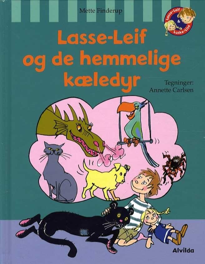 Image of   Lasse-leif Og De Hemmelige Kæledyr - Mette Finderup - Bog