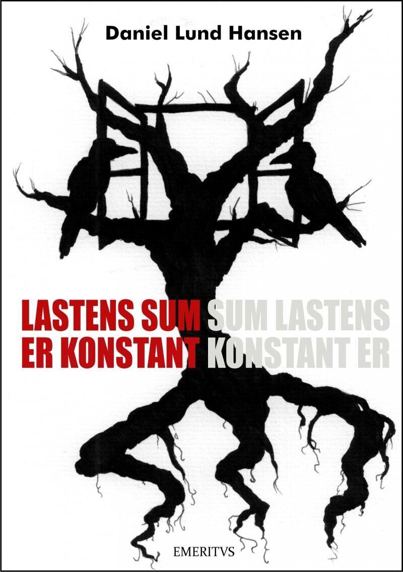 Image of   Lastens Sum Er Konstant - Daniel Lund Hansen - Bog