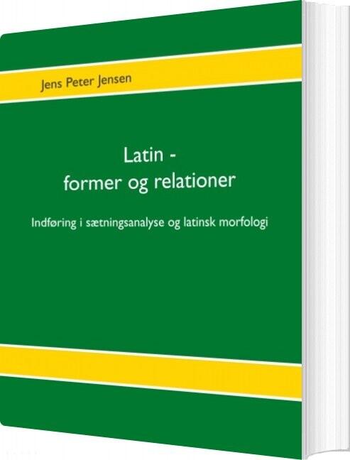 Image of   Latin - Former Og Relationer - Jens Peter Jensen - Bog