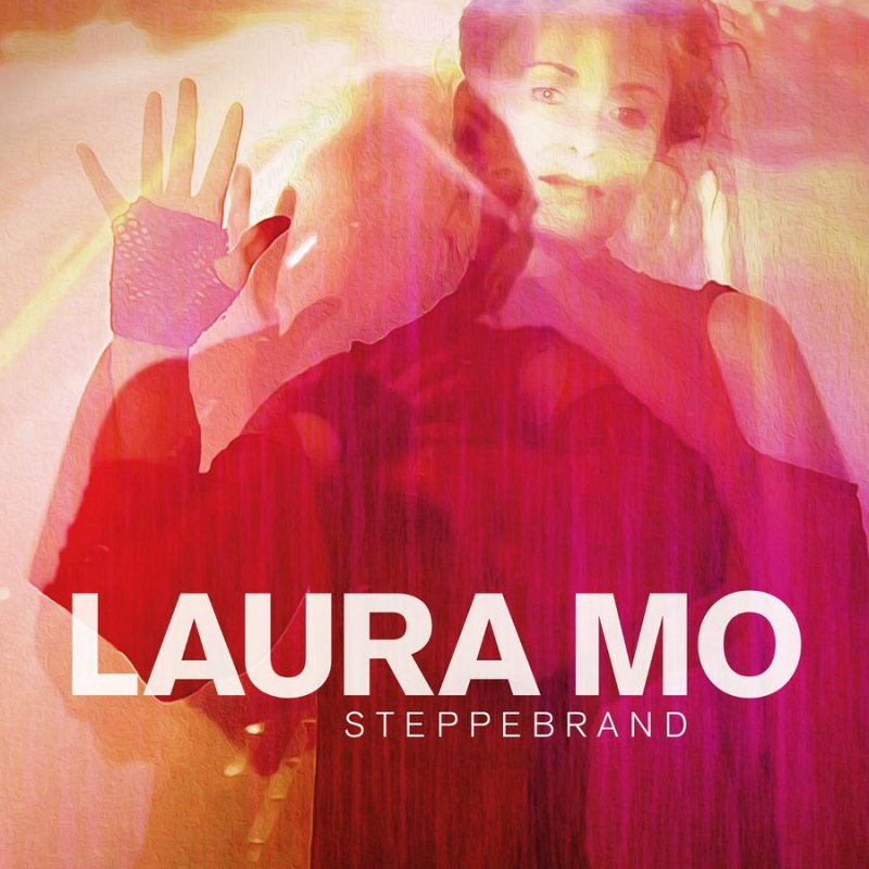 Laura Mo - Steppebrand - CD