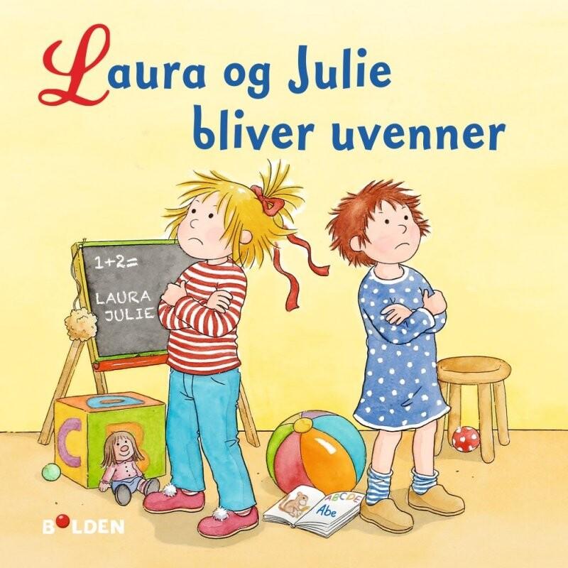 Laura Og Julie Bliver Uvenner - Liane Schneider - Bog