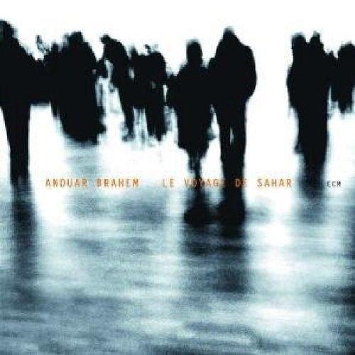 Image of   Anouar Brahem - Le Voyage De Sahar - CD
