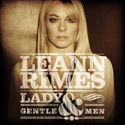 Image of   Leann Rimes - Lady And Gentlemen - CD