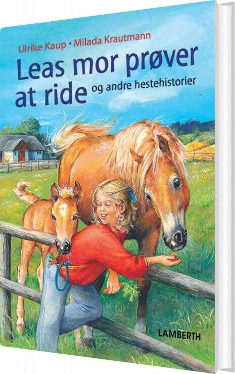 Leas Mor Prøver At Ride - Ulrike Kaup - Bog