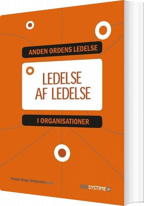 Image of   Ledelse Af Ledelse - Holger Højlund - Bog