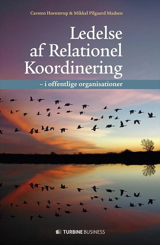 Image of   Ledelse Af Relationel Koordinering - Carsten Hornstrup - Bog