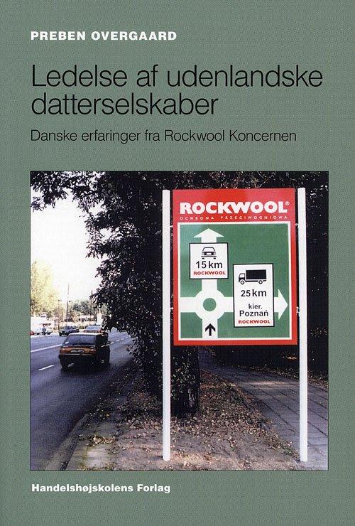 Image of   Ledelse Af Udenlandske Datterselskaber - Overgaard P - Bog