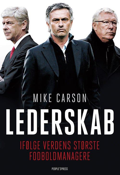 Image of   Lederskab - Ifølge Verdens Største Fodboldmanagere - Mike Carson - Bog