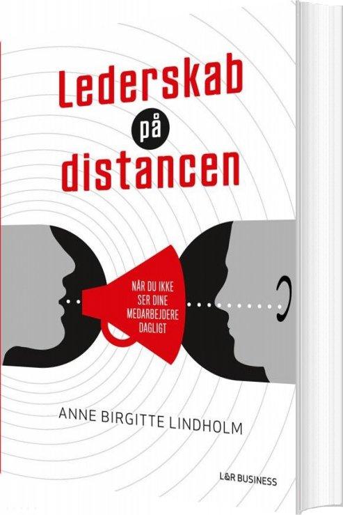 Image of   Lederskab På Distancen - Anne Birgitte Lindholm - Bog