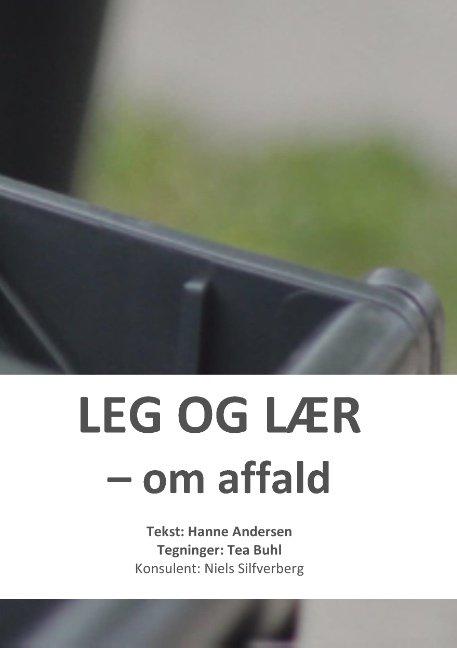 Leg Og Lær - Hanne Andersen - Bog