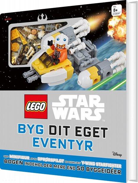 Lego Star Wars - Byg Dit Eget Eventyr - Lego - Bog