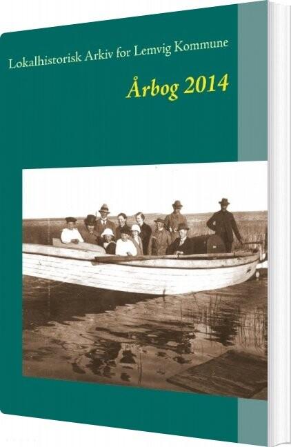 Image of   Lemvig Arkivernes årbog 2014 - Jens Erik Villadsen - Bog