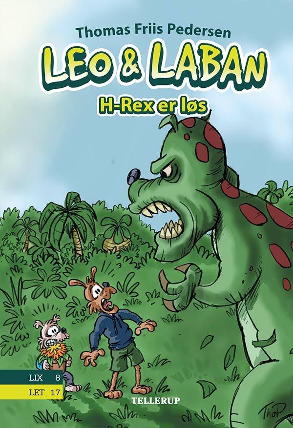Billede af Leo & Laban #2: H-rex Er Løs - Thomas Friis Pedersen - Bog