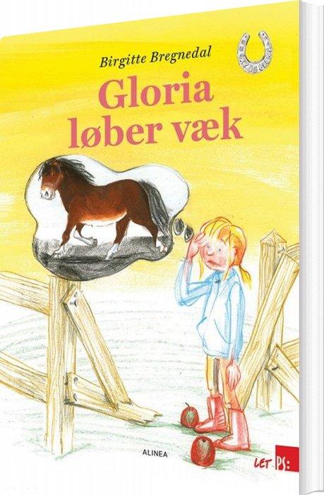 Image of   Let Ps, Gry Og Gloria, Gloria Løber Væk - Birgitte Bregnedal - Bog